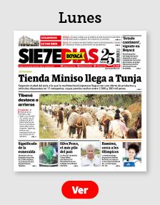 Edición Impresa del Periódico Boyacá 7 Días del Lunes