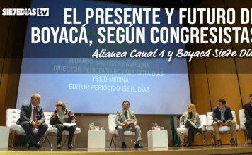 El presente y futuro de Boyacá, según los Congresistas