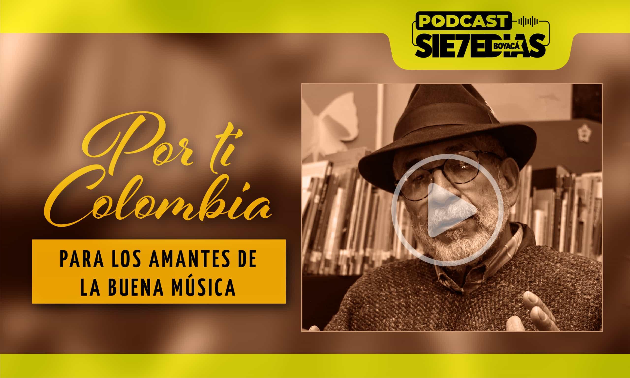 Por ti Colombia - con Maestro Jorge Velosa Ruíz 'El padre de la Carranga' - 13 de Septiembre 2020 1