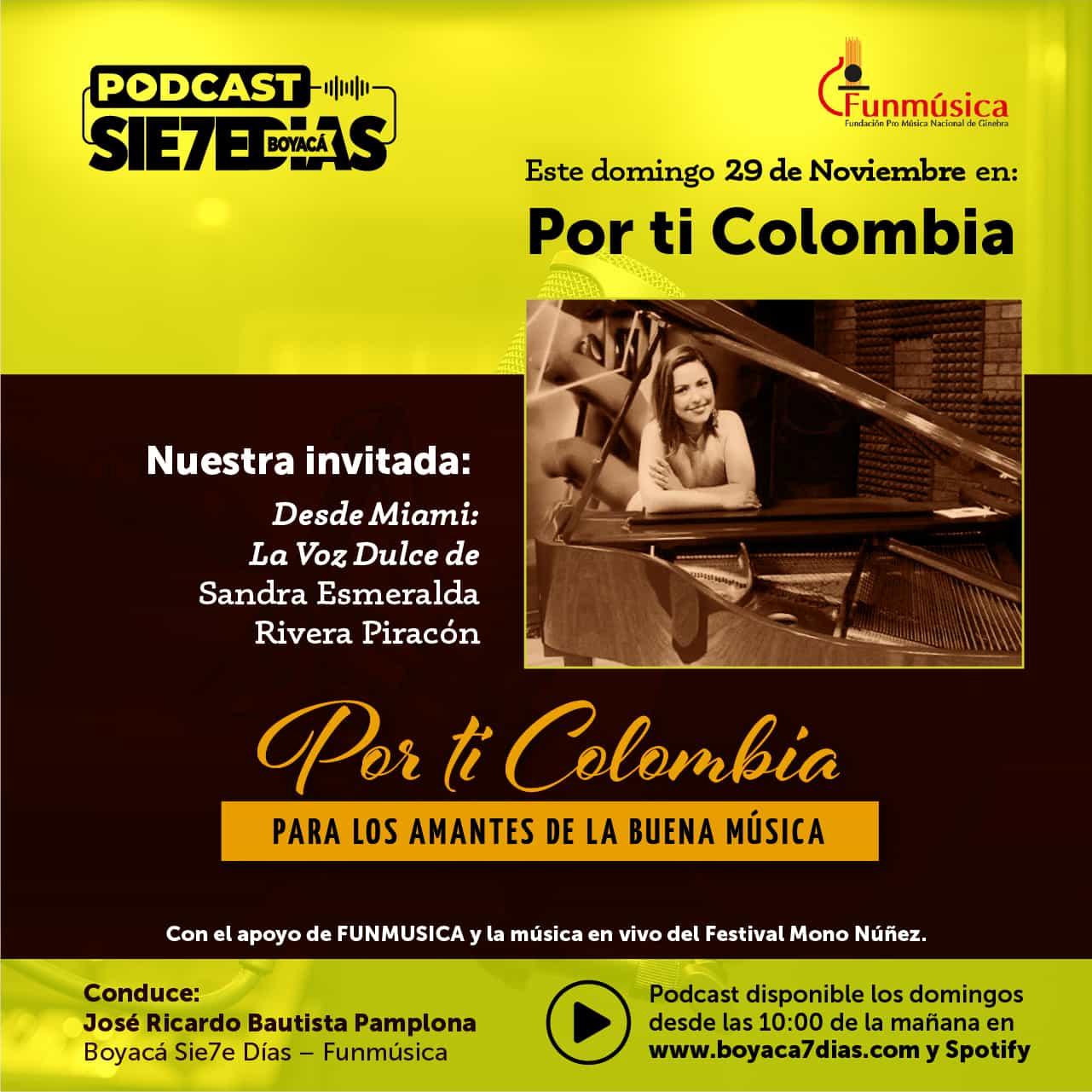 Por ti Colombia - Con Sandra Esmeralda Rivera Piracón - Domingo 29 de Noviembre 1