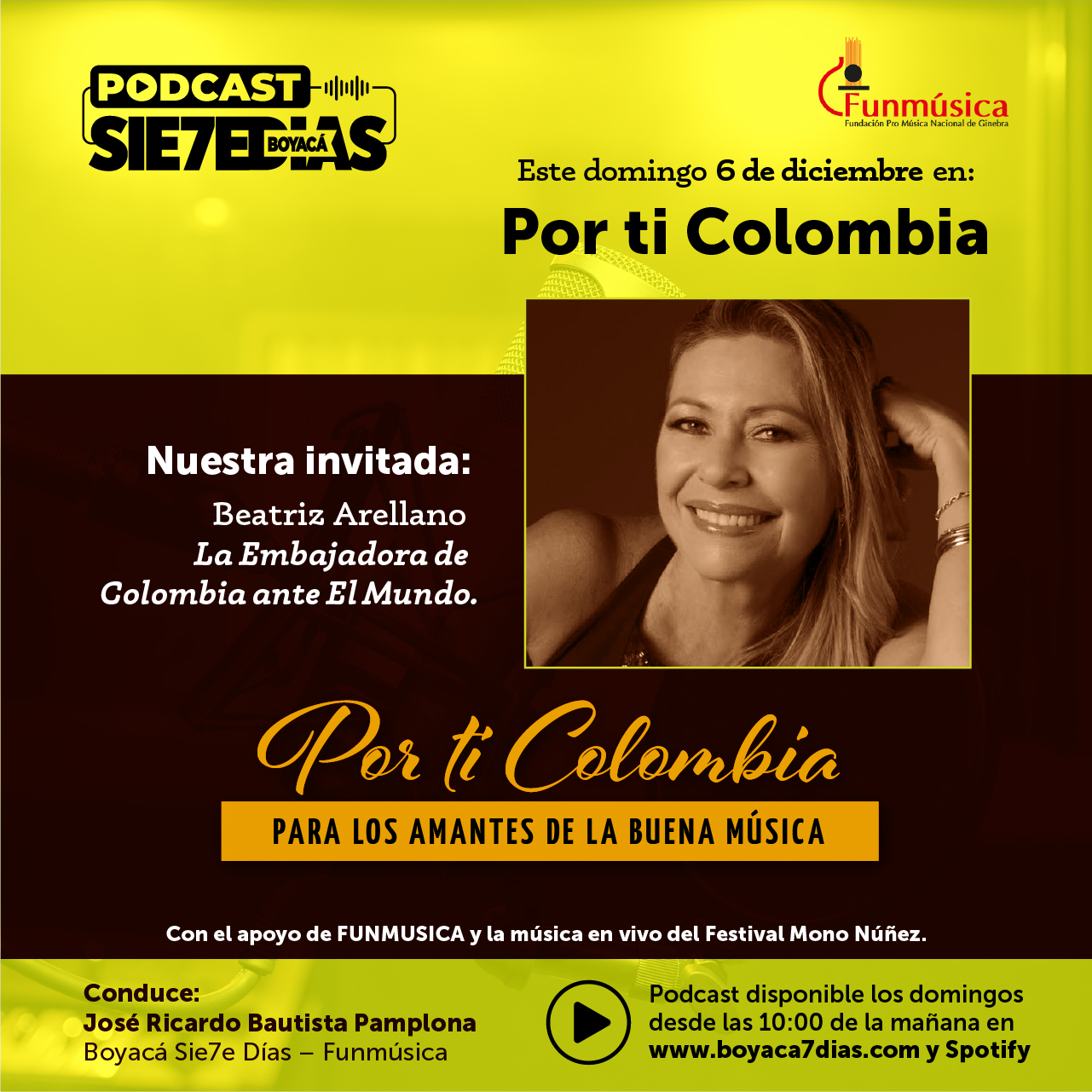 Por ti Colombia - con Beatriz Arellano - Domingo 6 de Diciembre 2020 #Podcast7días 1