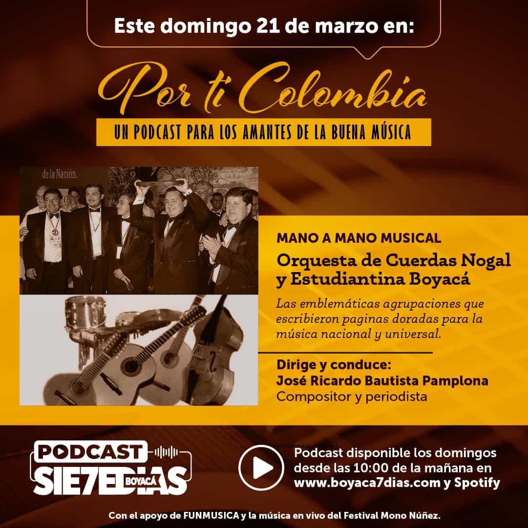 Por ti Colombia - Mano a mano musical Orq. Cuerdas Nogal y Estudiantina Boyacá 1
