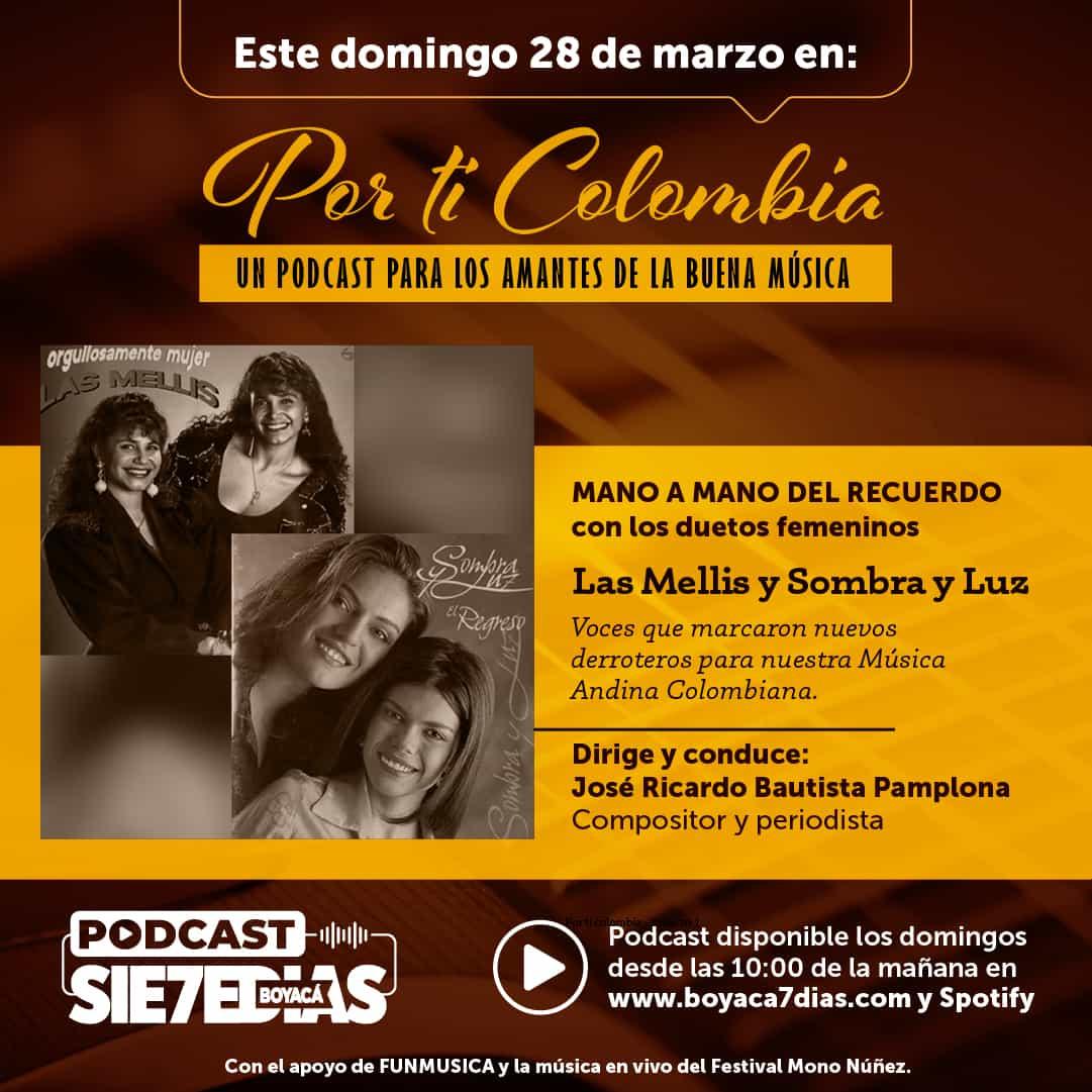 Por ti Colombia - Mano a mano del recuerdo con duetos femeninos 1