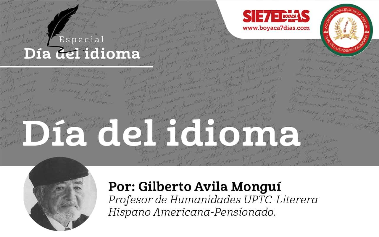 El Día del Idioma - Gilberto Avila Monguí 1