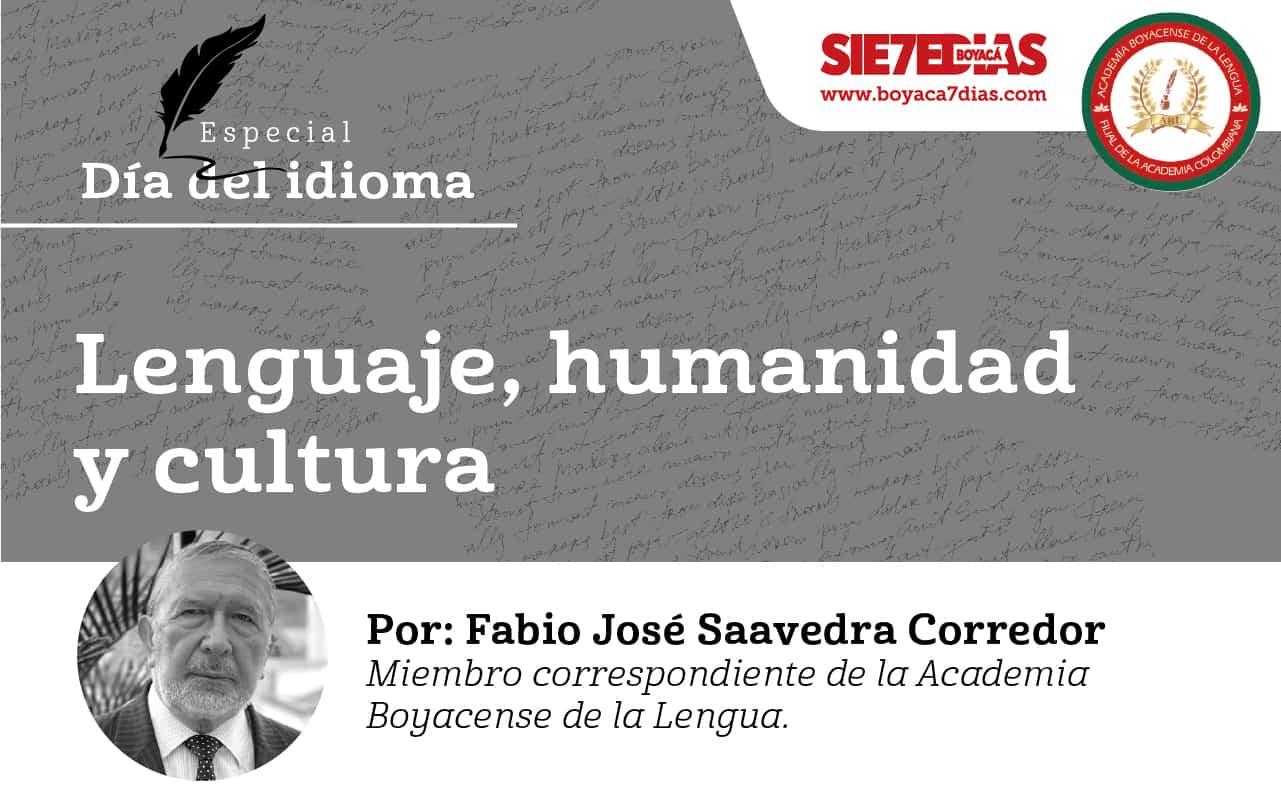 Lenguaje, humanidad y cultura - Fabio José Saavedra Corredor 1