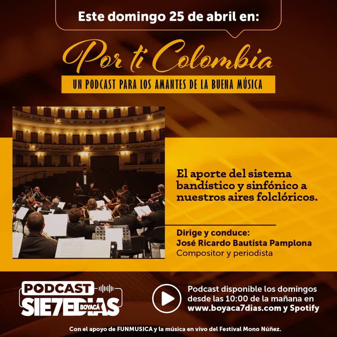 Por ti Colombia - Aporte de bandas sinfónicas a nuestros aires folclóricos 1