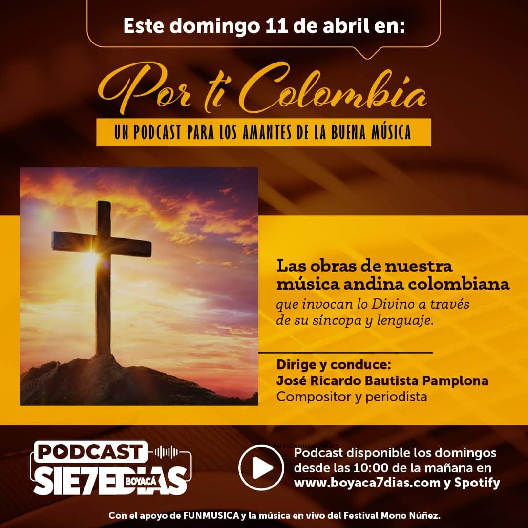 Por ti Colombia - Las obras que invocan la presencia Divina 1