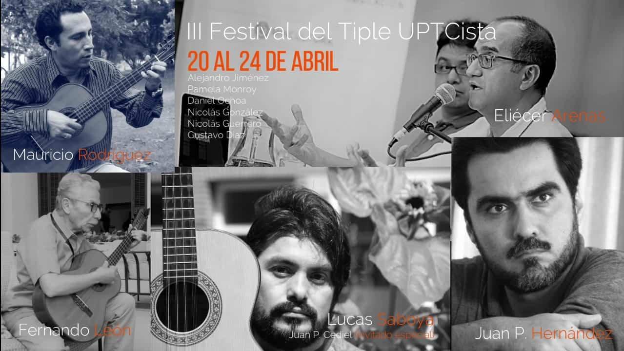 """Llega la edición 2021 del """"Festival del Tiple UPTCista"""" 1"""