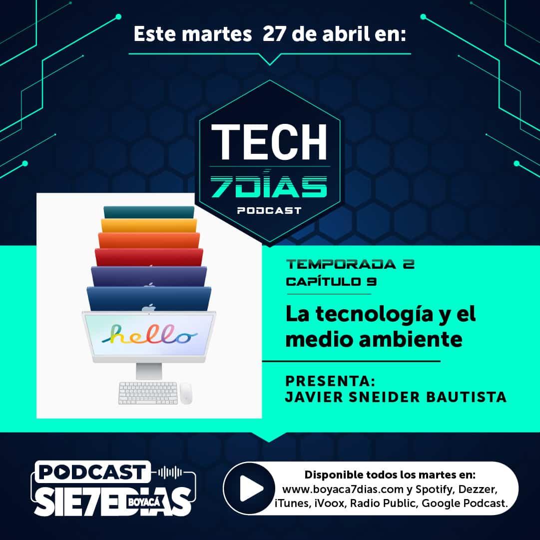 Tech 7 días - La tecnología y el medio ambiente - Capítulo 9 T. 2 1