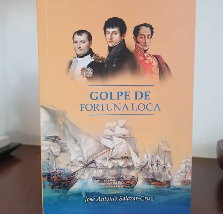 """""""Golpe de Fortuna Loca"""", la nueva publicación de José Antonio Salazar - Cruz 1"""