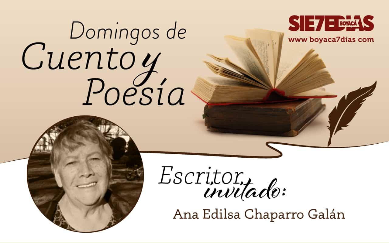 Reflexiones en Coplas - Ana Edilsa Chaparro Galán - #DomingosDeCuentoYPoesía 1