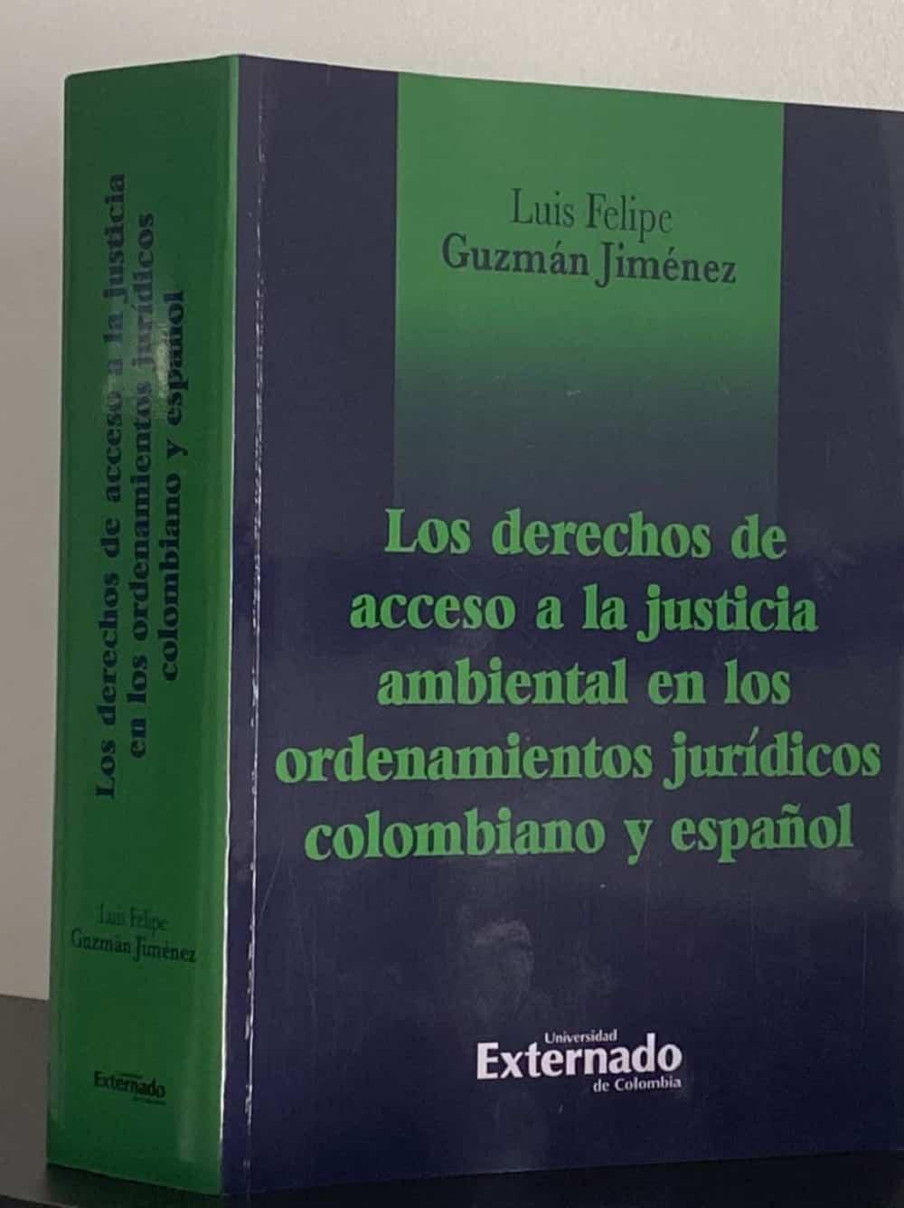 Universidad Externado publicó libro de boyacense sobre los derechos de acceso a la justicia ambiental 2