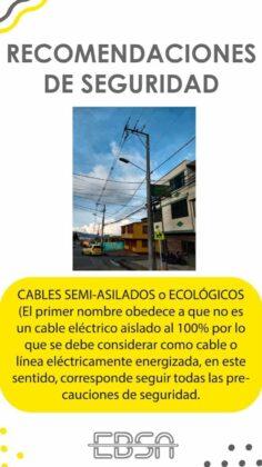¿Para qué la EBSA está instalando en su infraestructura cables semi-aislados o ecológicos? 6