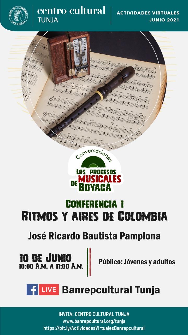 """Hoy el Banco de la República de Tunja presenta la conferencia """"Ritmos y Aires de Colombia"""" 1"""