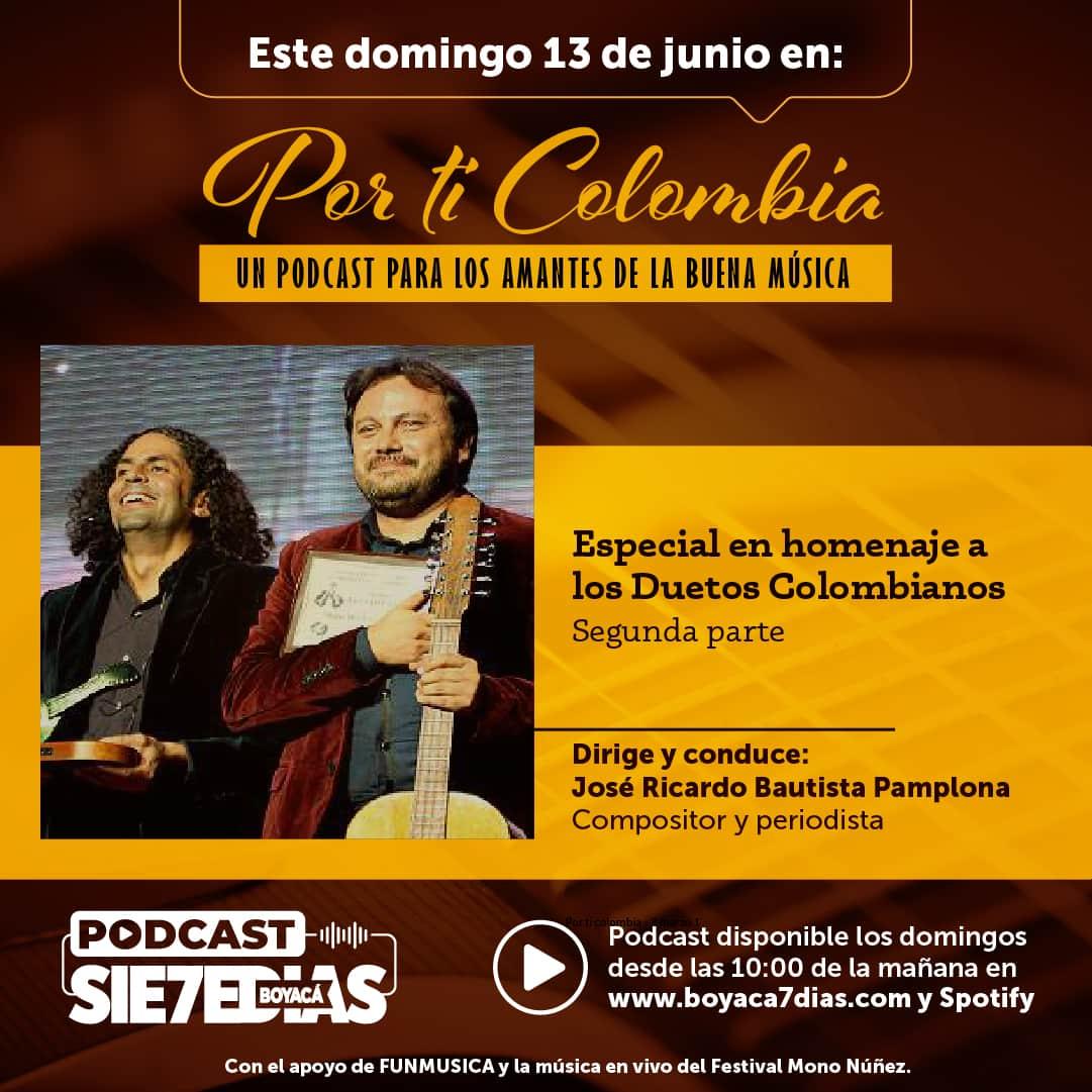 Por ti Colombia - Homenaje a los duetos colombianos 2da Parte 1