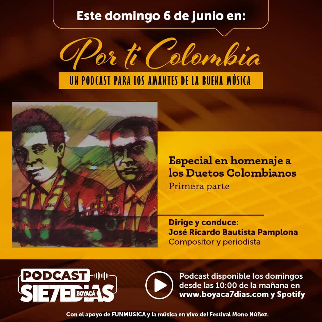 Por ti Colombia - Especial homenaje a los duetos colombianos 1