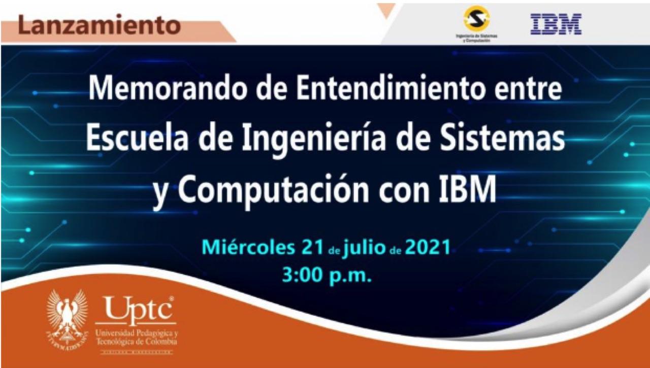 IBM y la Escuela de Ingeniería de Sistemas y Computación de la Universidad Pedagógica y Tecnológica, aliados estratégicos 1