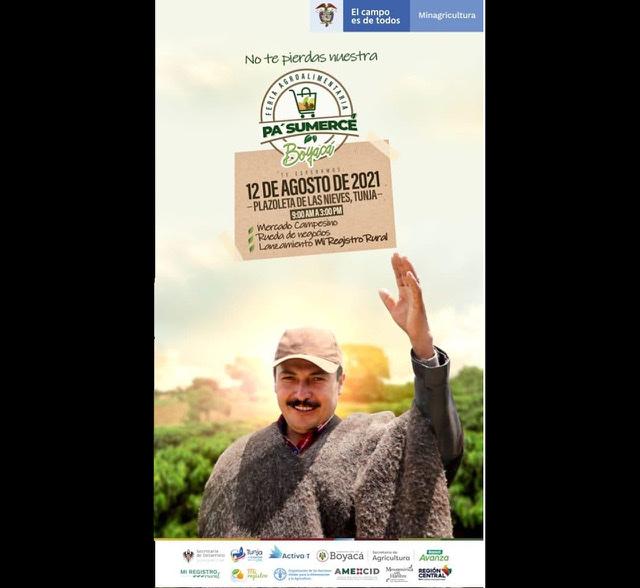 'Pa' sumercé', la feria agroalimentaria que se desarrollará como modelo nacional mañana en Tunja 1