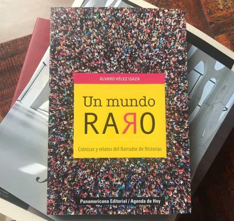 """Álvaro Vélez lanza su libro """"Un Mundo Raro"""" 1"""